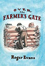 Over the Farmer's Gate