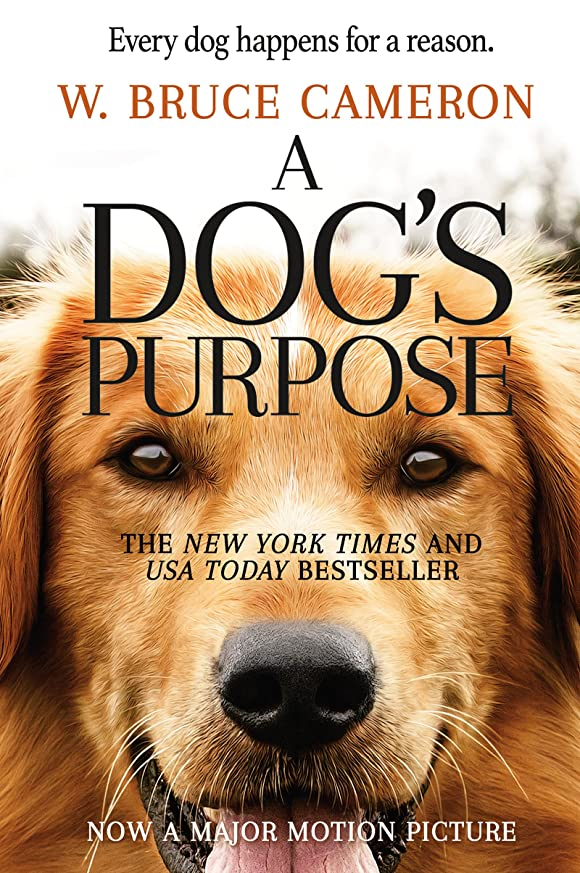 阻害するオーガニック歯科医A Dog's Purpose: A Novel for Humans (A Dog's Purpose series Book 1) (English Edition)
