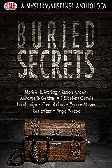 Buried Secrets Kindle Edition