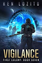 Vigilance (First Colony Book 7) Kindle Edition