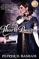 The Thornbearer (Penned in Time Book 1) Kindle Edition