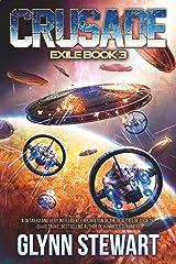 Crusade (Exile Book 3) Kindle Edition