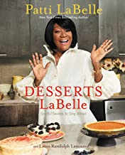 Desserts LaBelle: Soulful Sweets to Sing About (English Edition)