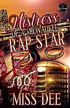 Mistress Of A Milwaukee Rap Star