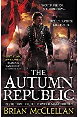 The Autumn Republic (Powder Mage series Book 3) Kindle Edition