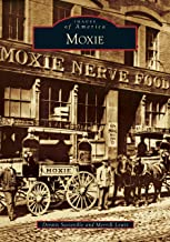 Moxie (Images of America)