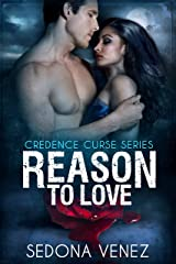 Reason to Love:   Paranormal Shifter Romance (Credence Curse Book 3) Kindle Edition