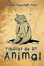Fábulas de un animal (Melquíades) (Spanish Edition)