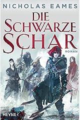 Die schwarze Schar: Roman (Könige der Finsternis 2) (German Edition) Kindle Edition