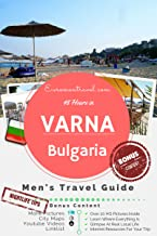 Varna, Bulgaria: 48 Hours in Eastern Europe's Beach Town No 1 (The 48 Hour Guides)