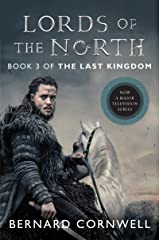Lords of the North: A Novel (Saxon Tales Book 3) Kindle Edition