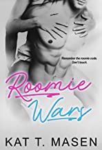 Roomie Wars: A Friends-to-Lovers Romance (War Of The Roommates Book 1)