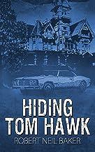 Hiding Tom Hawk