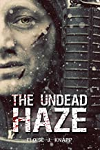 The Undead Haze (The Undead Situation Book 2) (English Edition)