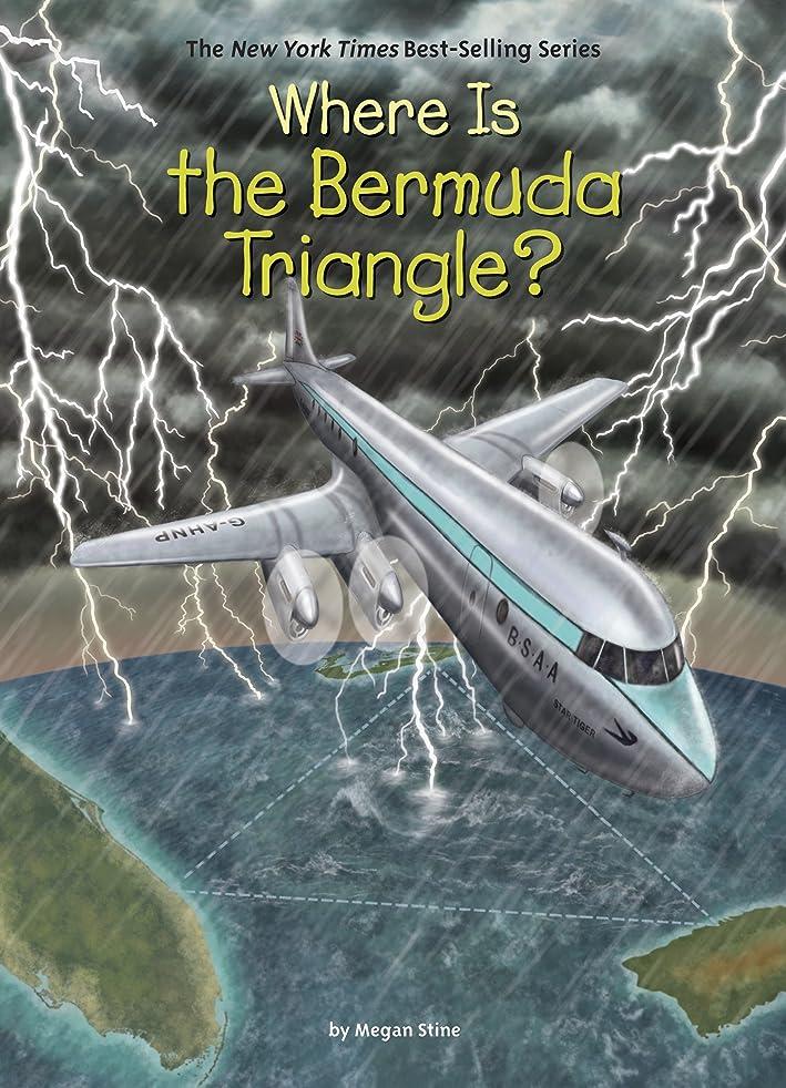 舞い上がるドライブ相続人Where Is the Bermuda Triangle? (Where Is?) (English Edition)