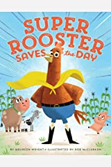 Super Rooster Saves the Day Kindle Edition