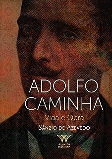 Adolfo Caminha: vida e obra