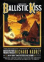 Ballistic Kiss: A Sandman Slim Novel (Sandman Slim, 11)