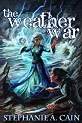 The Weather War (Storms in Amethir Book 4) Kindle Edition