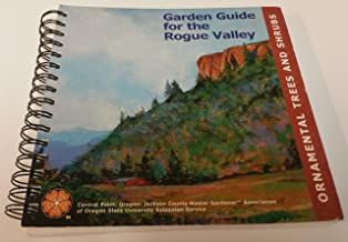 Garden Guide for the Rogue Valley: Ornamental Trees and Shrubs (2011)