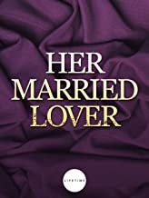 Best lifetime movie her married lover Reviews