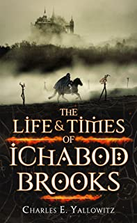 The Life & Times of Ichabod Brooks