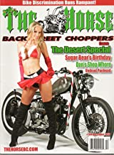 The Horse Back Street Choppers #104 December 2010 Magazine THE DESERT SPECIAL: SUGAR BEAR'S BIRTHDAY DAN'S SHOP WHORE UNDEAD PANHEAD