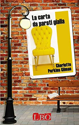 La carta da parati gialla (Le storie di tutti)