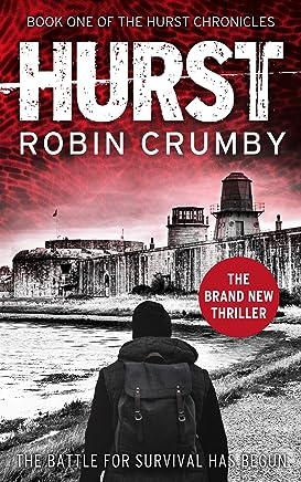 Hurst: A Pandemic Survival Thriller (The Hurst Chronicles Book 1)