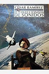 El coleccionista de sonidos: Recuento (Spanish Edition) Kindle Edition