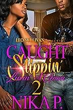 Caught Slippin' Luvin' A Goon 2