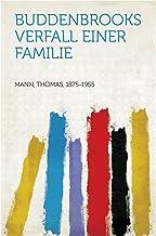 Buddenbrooks Verfall einer Familie (German Edition)