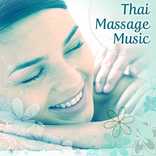 Thai Massage Music – Calming Sounds of Nature, Massage Music, Deep  Relaxation, Restful Spa, Soothing Nature Music