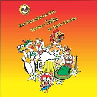 Das Maravilhas do Sul, Outubro É Festa em Santa Catarina