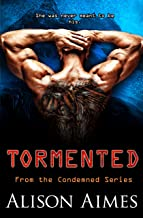 Tormented (The Condemned Series Book 3)