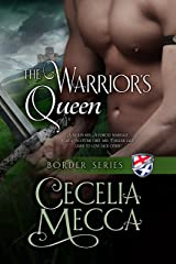 The Warrior's Queen (Border Series Book 6) Kindle Edition
