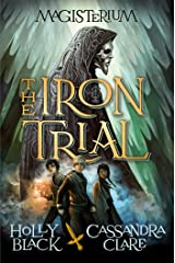 The Iron Trial (Magisterium #1) Kindle Edition