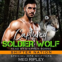 Captured by the Soldier Wolf: Shifter Nation: Special Ops Shifters, Book 3