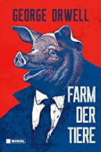 George Orwell: Farm der Tiere: Neuübersetzung (German Edition)