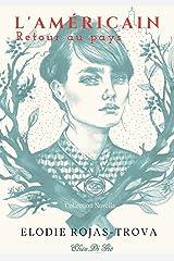 L'Américain (Collection Novella t. 2) Format Kindle
