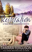 RESTORATION (Kissed By Fate Book 4)
