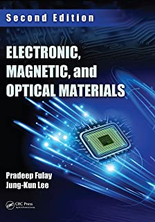 Electronic, Magnetic, and Optical Materials (Advanced Materials and Technologies)