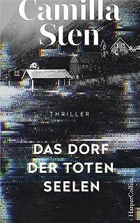 Das Dorf der toten Seelen: Psychothriller