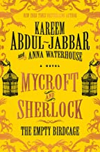 Mycroft and Sherlock: The Empty Birdcage (MYCROFT HOLMES Book 3)