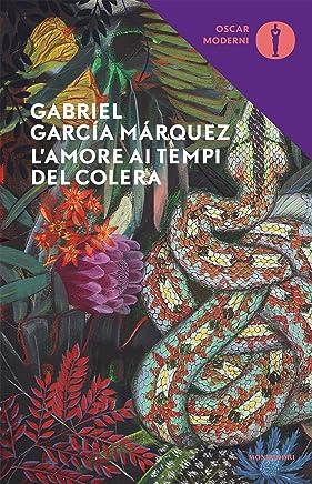 Lamore ai tempi del colera (Oscar classici moderni Vol. 85)