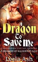 A Dragon to Save Me