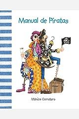 Manual de piratas (Manuales) (Spanish Edition) Kindle Edition