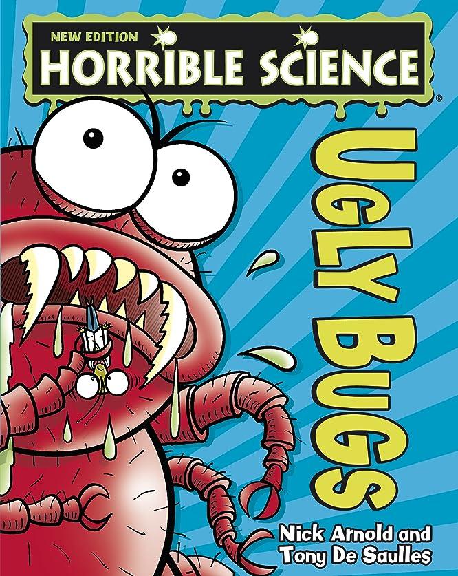 急降下高層ビル小競り合いHorrible Science: Ugly Bugs (English Edition)
