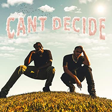 CAN'T DECIDE (feat. Aklesso)