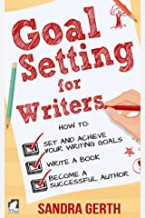 Goal Setting for Writers (Writers' Guide Series) Kindle Edition
